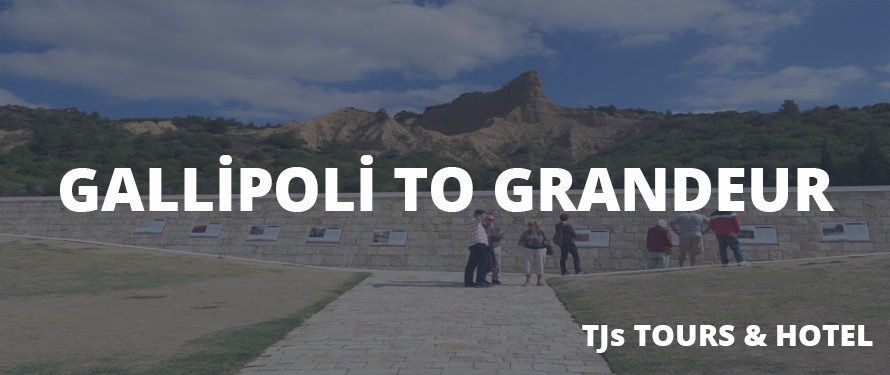 Gallipoli to Grandeur Tour