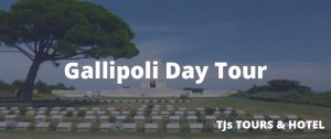 Gallipoli Day Tour (Guaranteed Departure Everyday)