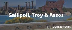 Gallipoli, Troy & Assos Cultural Tour