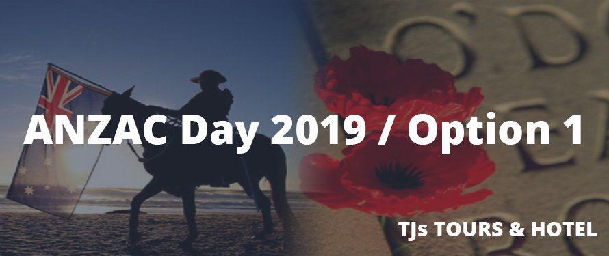 ANZAC Day Turkey 2019 / Option 1