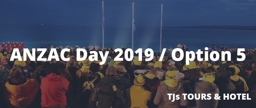 ANZAC Day Turkey 2019 / Option 5