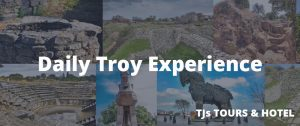 Daily Troy Tour (Guaranteed Departure Everyday)
