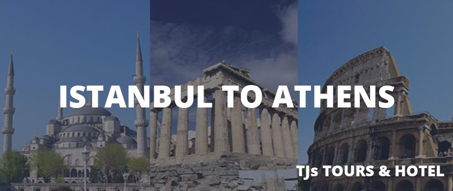 Istanbul to Athens