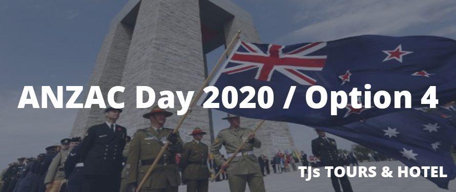 ANZAC Day Turkey 2020 / Option 4