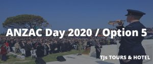 ANZAC Day Turkey 2020 / Option 5