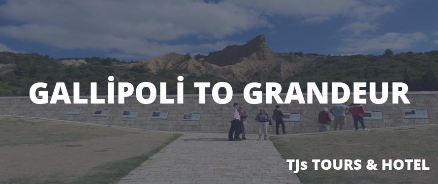 Gallipoli to Grandeur Tour